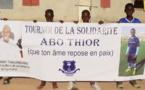 TOURNOI DE LA SOLIDARITÉ : SOUCOUPAPAYE REND HOMMAGE À ABO THIOR